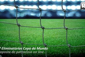 R7 Eliminatórias Copa - proposta